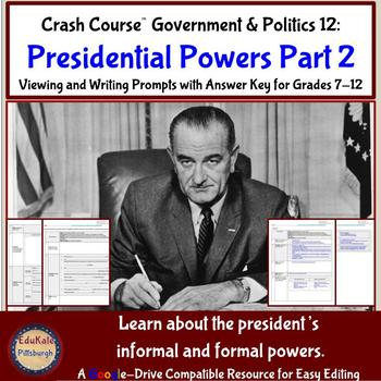 Crash Course Government and Politics 12: Presidential Powers (Part 2)