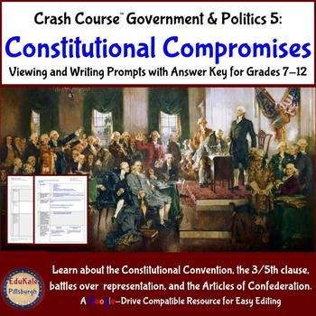 Crash Course Government and Politics #5: Constitutional Compromises