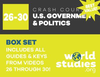 "Crash Course  Government and Politics Video Guide ""Box Set"" Episodes  26-30"