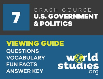Crash Course Government and Politics Video Guide Ep. 7: Congressional Committees