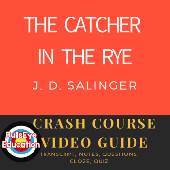 Crash Course Video Guide: The Catcher in the Rye Part 1