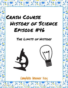 Crash Course History of Science #46: The Limits of History