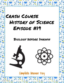 Crash Course History of Science Episode #19: Biology Before Darwin