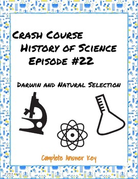 Crash Course History of Science Episode #22: Darwin and Natural Selection