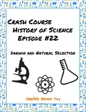 Crash Course History of Science Episode #22: Darwin and Na
