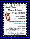 Crash Course History of Theater & Drama #1-25 BUNDLE