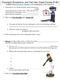 Crash Course Intellectual Property #3 (Copyright and Fair Use) worksheet