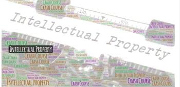 Crash Course Intellectual Property Bundle Episodes 1-7 Questions & Key