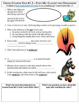 Crash Course Kids #1.2 (Feed Me: Classifying Organisms) worksheet