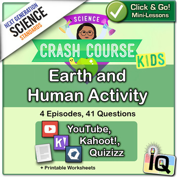 Crash Course Kids, Earth and Human Activity (NGSS Aligned)