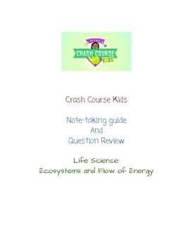 Crash Course Kids:    Ecosystem