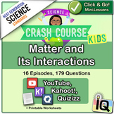 Crash Course Kids, Matter and Its Interactions (NGSS Aligned)