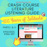Crash Course Literature: 100 Years of Solitude Listening Guides