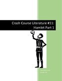 Crash Course Literature-Hamlet Part 1-Study Guide #11