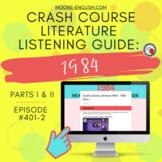 Crash Course Literature: 1984 Listening Guides