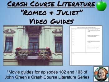 """Romeo and Juliet"" Crash Course Literature Video Guides (Episodes 102 & 103)"