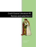 Crash Course Literature-Romeo and Juliet Part 2-Study Guide #3