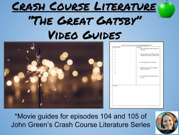 """The Great Gatsby"" Crash Course Literature Video Guides (Episodes 104 & 105)"