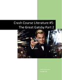 Crash Course Literature-The Great Gatsby Part 2-Study Guide #5