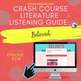 Crash Course Literature: Beloved Listening Guide