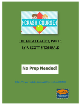 Crash Course Literature: Great Gatsby by F. Scott Fitzgerald (Part 1)
