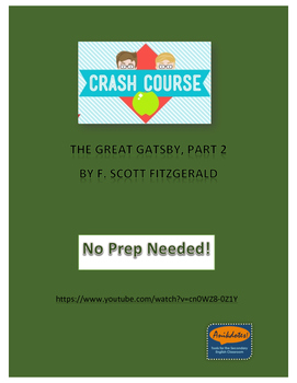 Crash Course Literature: Great Gatsby by F. Scott Fitzgerald (Part 2)