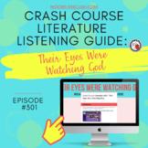 Crash Course Literature: Their Eyes Were Watching God List