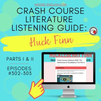 Crash Course Literature: Huck Finn Listening Guides
