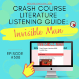 Crash Course Literature: Invisible Man Listening Guide