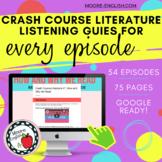 Crash Course Literature Listening Guides Bundle (ALL EPISODES) / Print + Digital