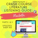 Crash Course Literature: Macbeth Listening Guides