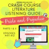 Crash Course Literature: Pride and Prejudice Listening Guides