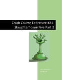 Crash Course Literature-Slaughterhouse Five Part 2-Study G