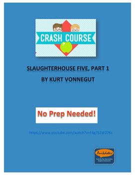 Crash Course Literature: Slaughterhouse Five by Kurt Vonnegut (Part 1)