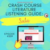 Crash Course Literature: Sula Listening Guide