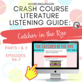 Crash Course Literature: The Catcher in the Rye Listening Guides