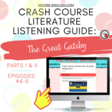 Crash Course Literature: The Great Gatsby Listening Guides