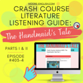 Crash Course Literature: The Handmaid's Tale Listening Guides