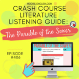 Crash Course Literature: The Parable of the Sower Listening Guide