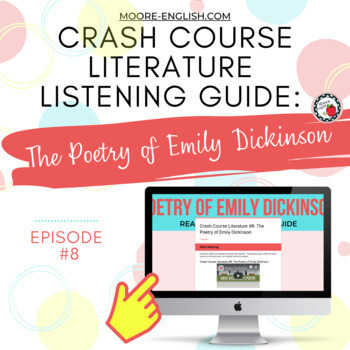 Crash Course Literature: The Poetry of Emily Dickinson Listening Guide