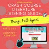 Crash Course Literature: Things Fall Apart Listening Guides