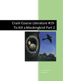 Crash Course Literature-To Kill a Mockingbird Part 2-Study
