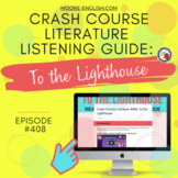 Crash Course Literature: To the Lighthouse Listening Guide