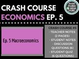 Crash Course Economics Macroeconomics Ep. 5