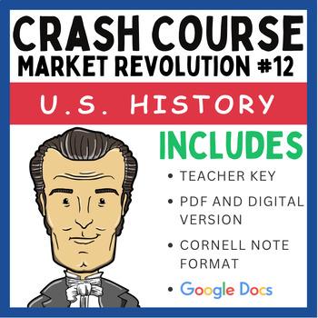 Crash Course U.S. History: Market Revolution #12