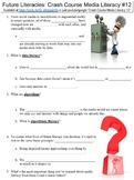 Crash Course Media Literacy #12 (Future Literacies) worksheet