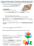 Crash Course Media Literacy #6 (Influence & Persuasion) worksheet