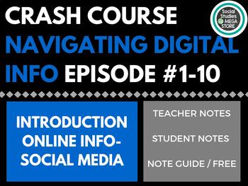 Crash Course Navigating Digital Information #1-10 FREE