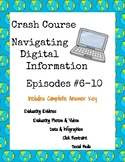 Crash Course Navigating Digital Information Episode Guides (#6-10)