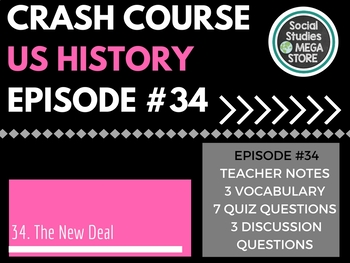 Crash Course New Deal Ep. 34